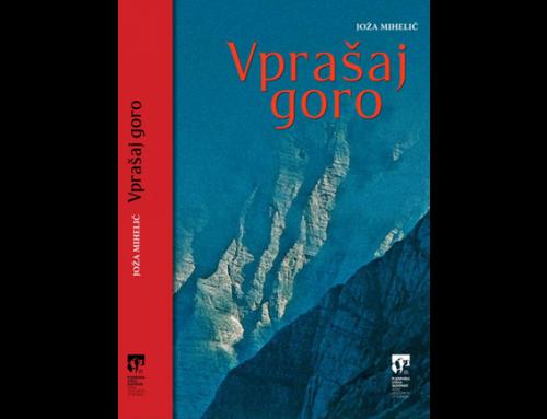 Jože Mihelič: Vprašaj goro, predstavitev knjige