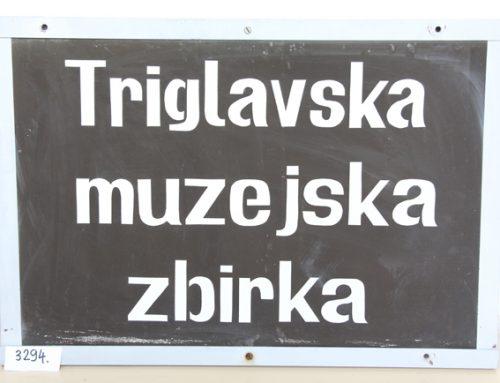 Iz depoja Slovenskega planinskega muzeja: Napisna tabla Triglavska muzejska zbirka